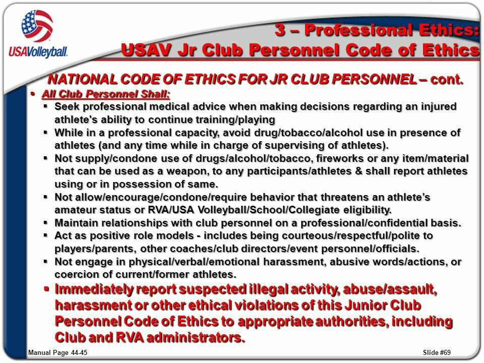 3 – Professional Ethics: USAV Jr Club Personnel Code of Ethics