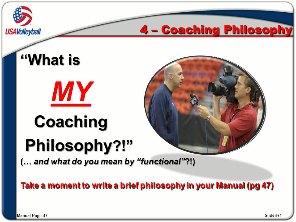 MY Coaching Philosophy ! What is 4 – Coaching Philosophy