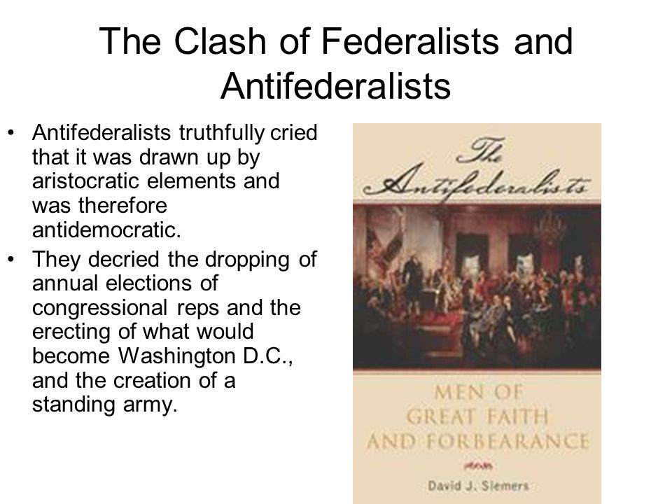 The Clash of Federalists and Antifederalists