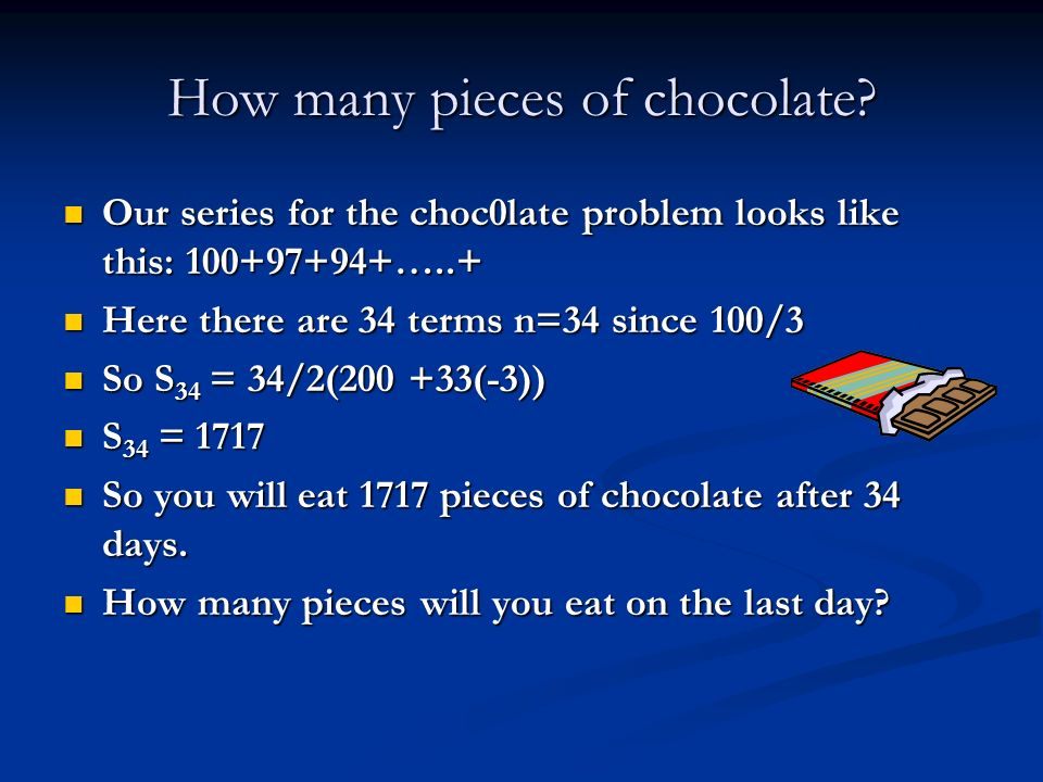 How many pieces of chocolate