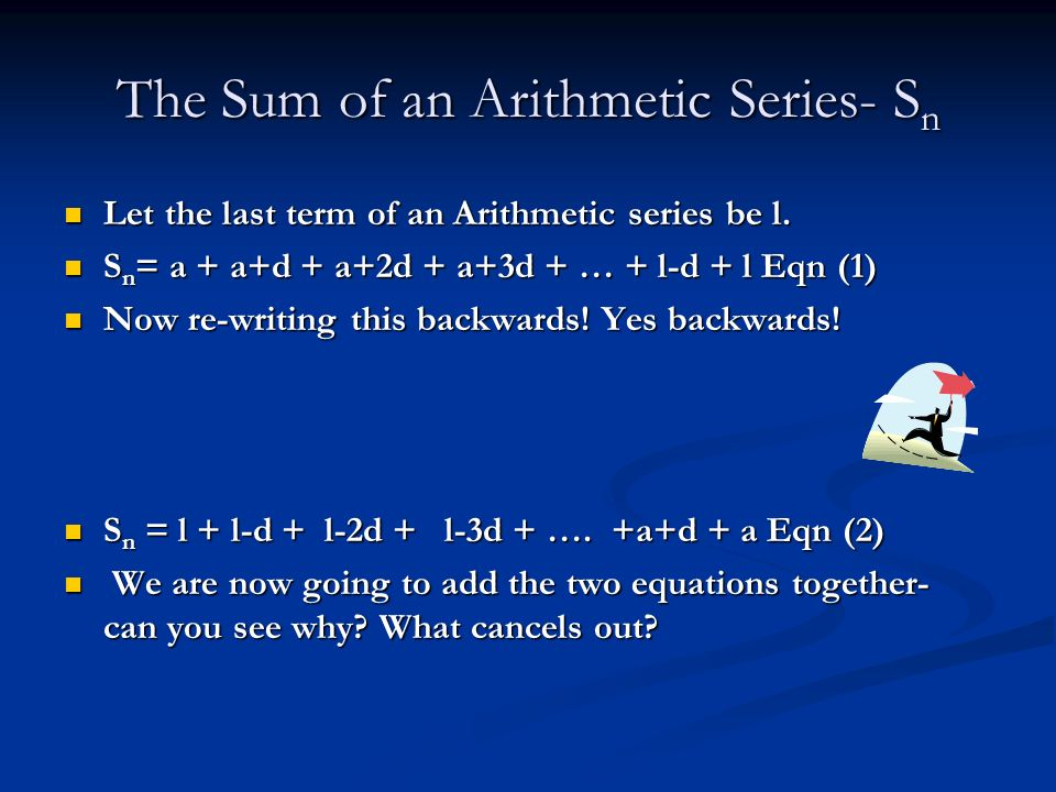 The Sum of an Arithmetic Series- Sn
