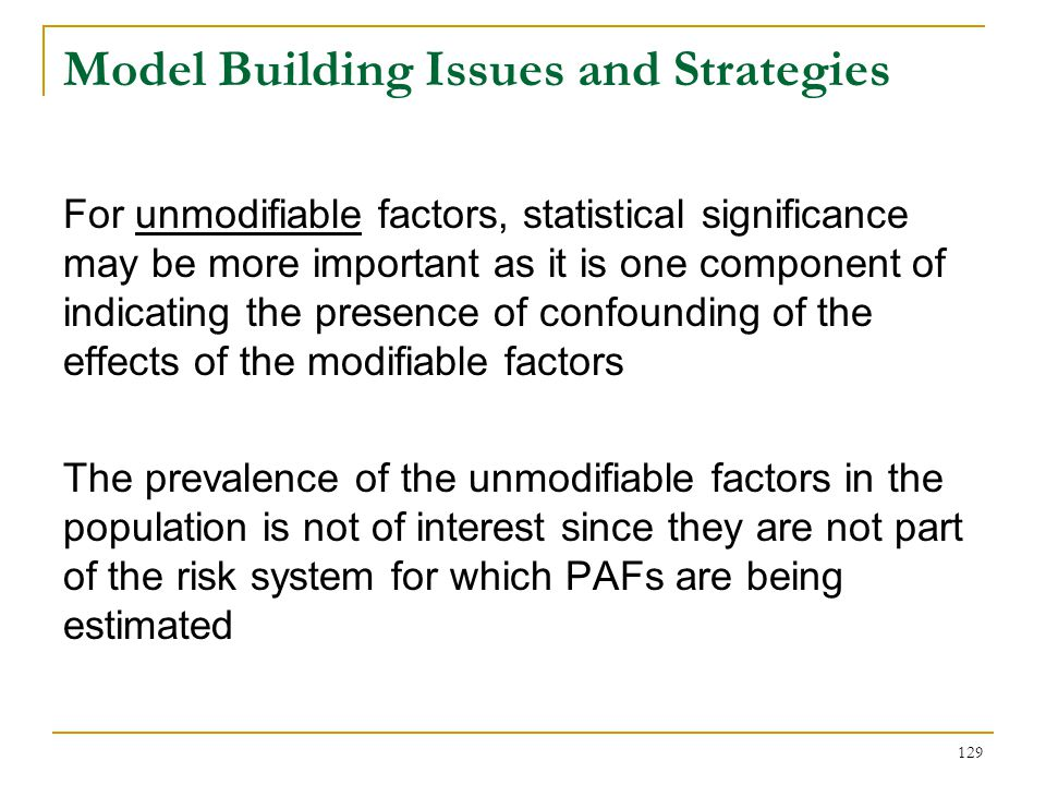 Model Building Issues and Strategies