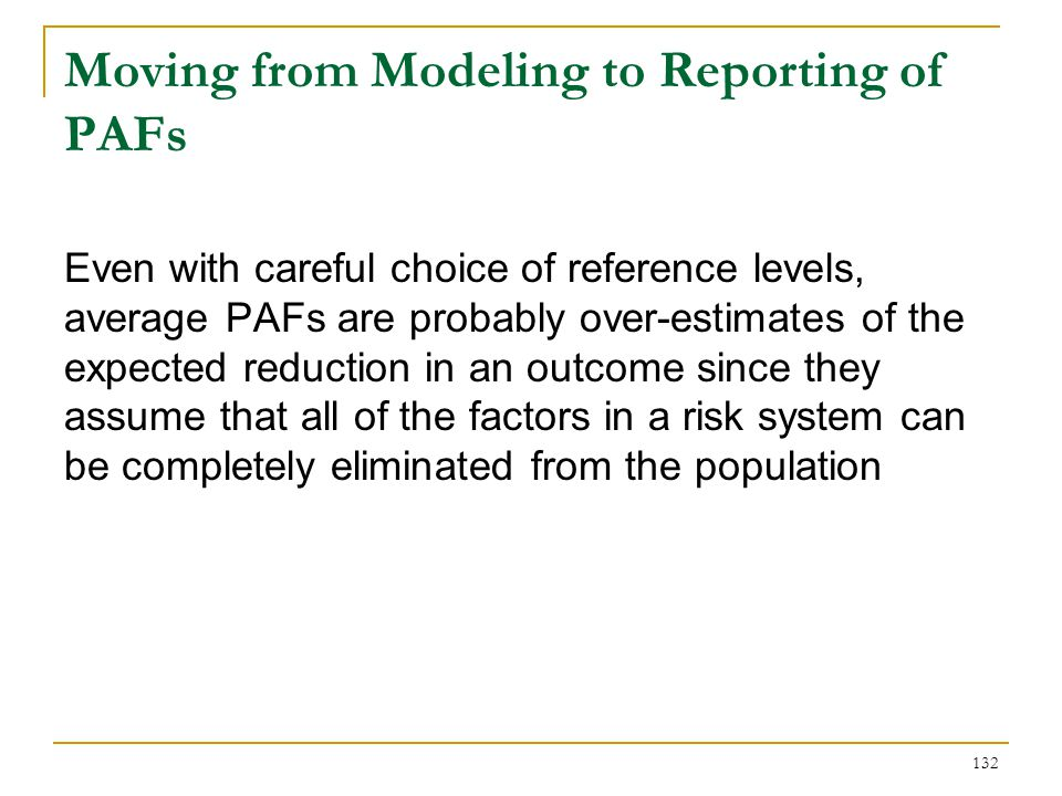 Moving from Modeling to Reporting of PAFs