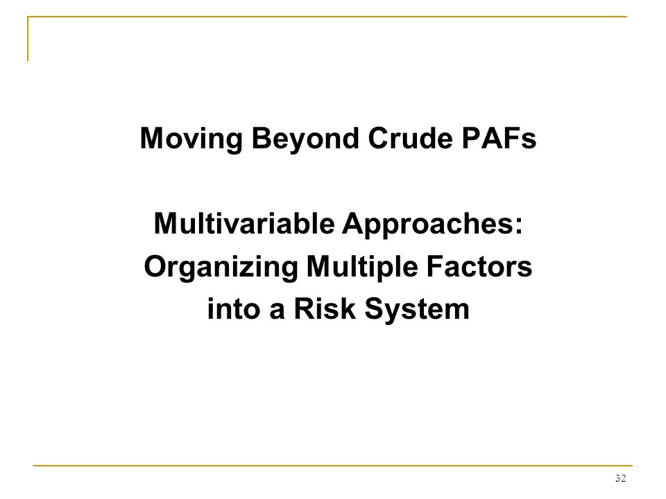 PAFs Based on Organizing Multiple Factors into a Risk System