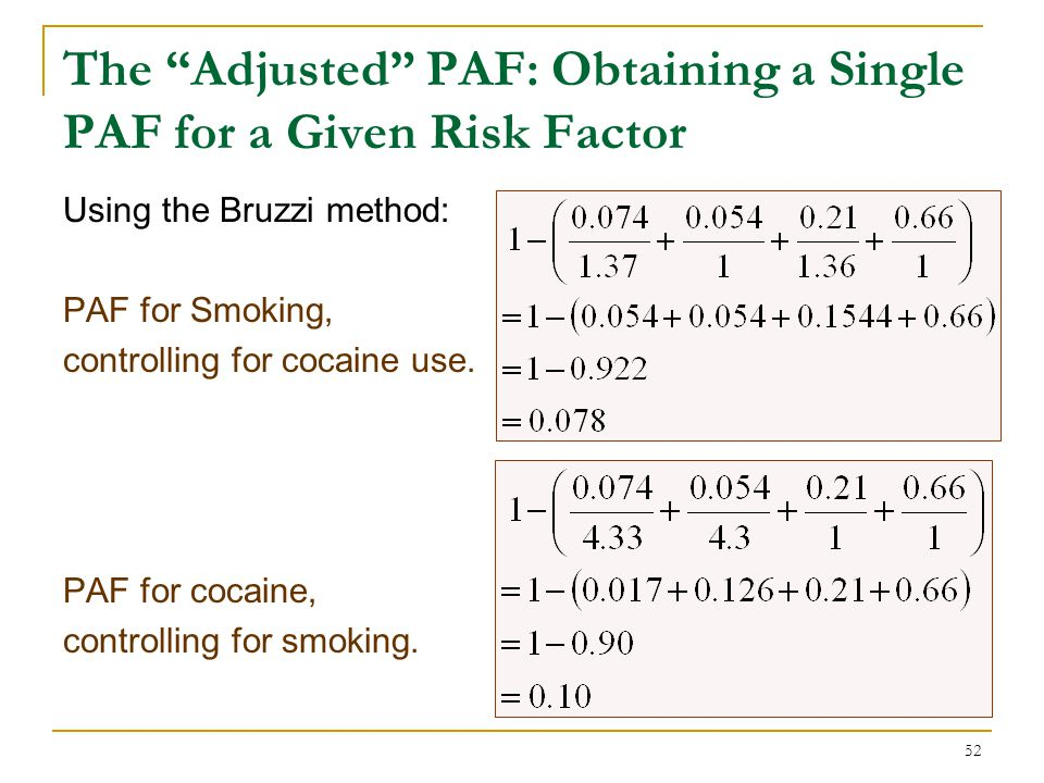 The Adjusted PAF Obtaining a Single PAF for a Given Factor