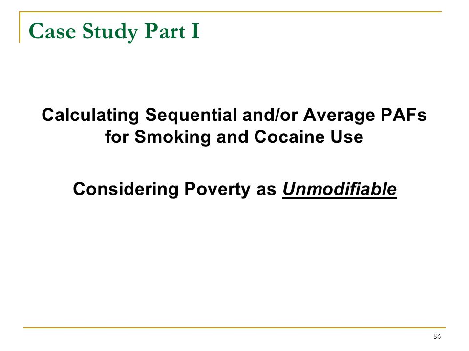 Sequential PAFs for the Smoking-Cocaine-Poverty Risk System, Considering Poverty as Unmodifiable