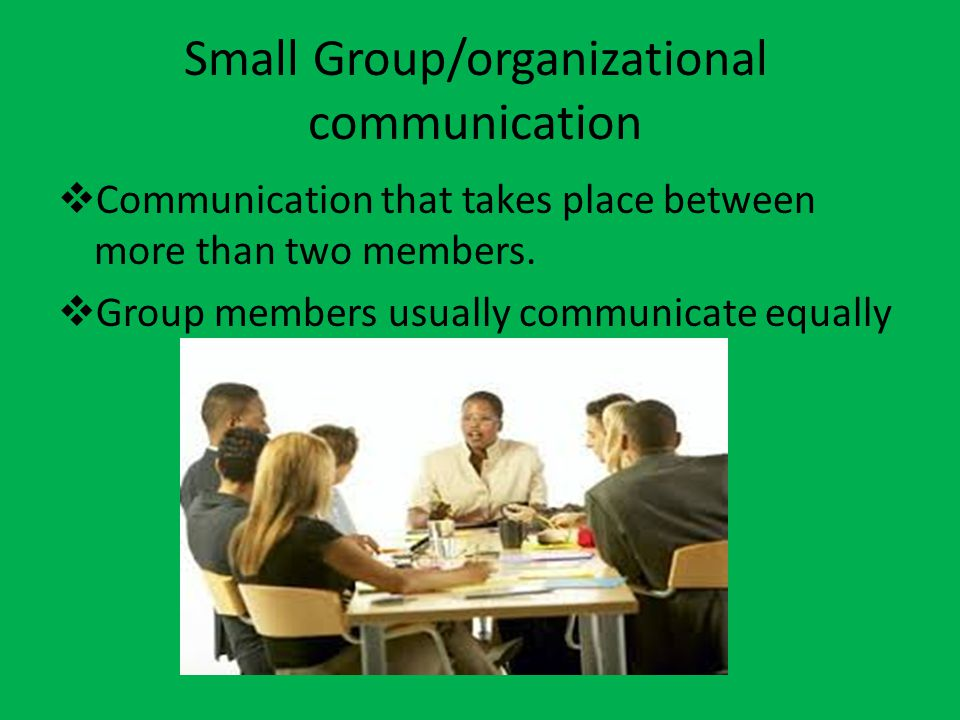Small Group/organizational communication