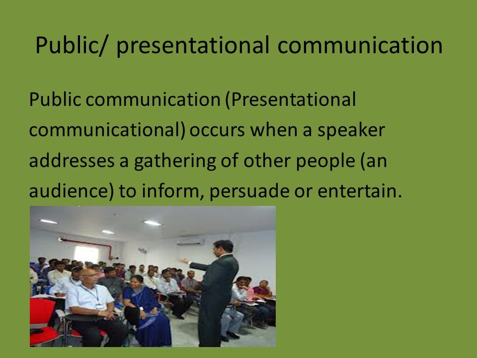 Public/ presentational communication