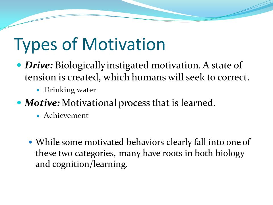types of motivation The six types of motivation why do some people stick with their goals while others quit why are some projects so difficult to finish while others feel easier.