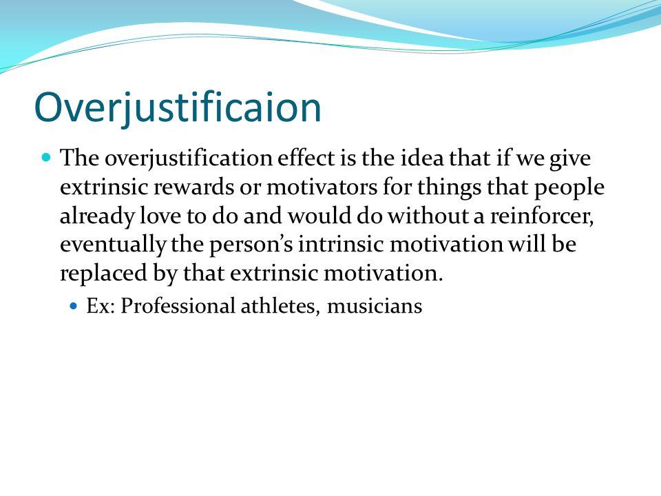 Overjustificaion