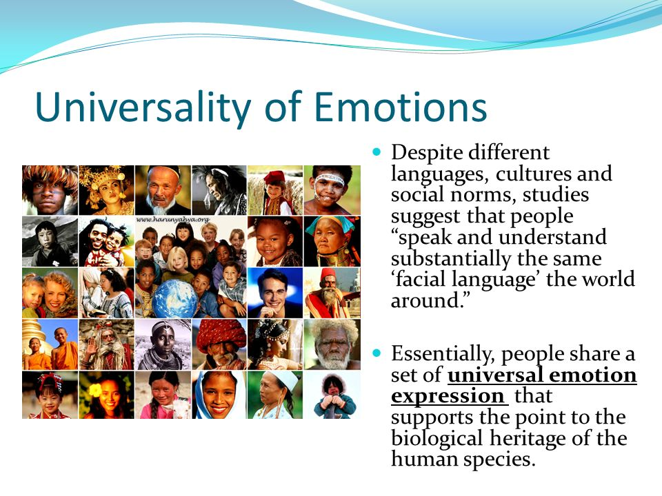 Universality of Emotions