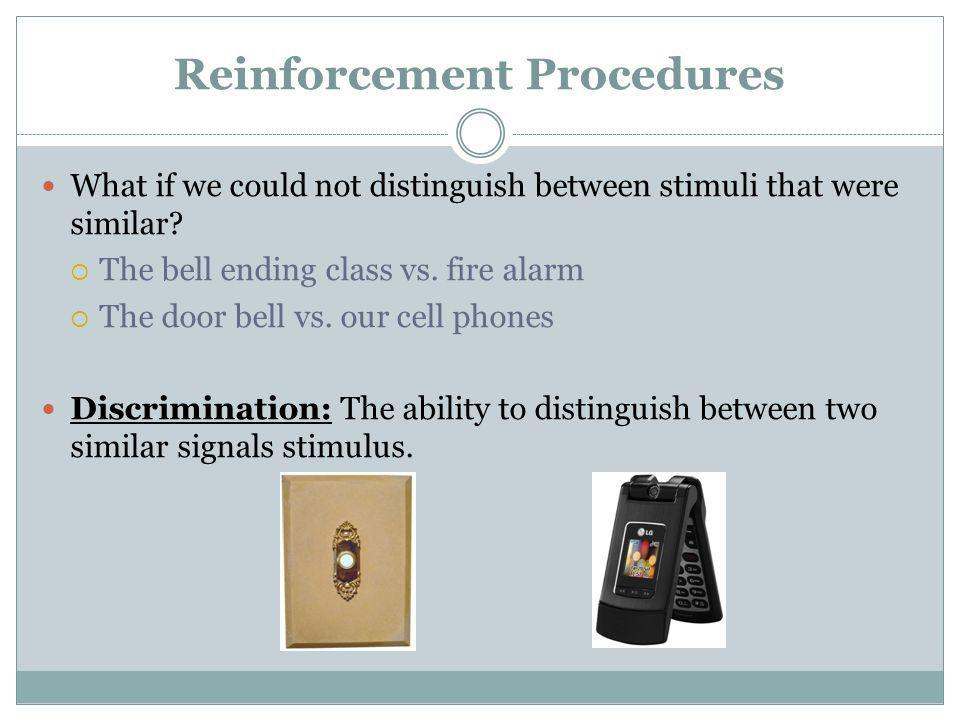 Reinforcement Procedures