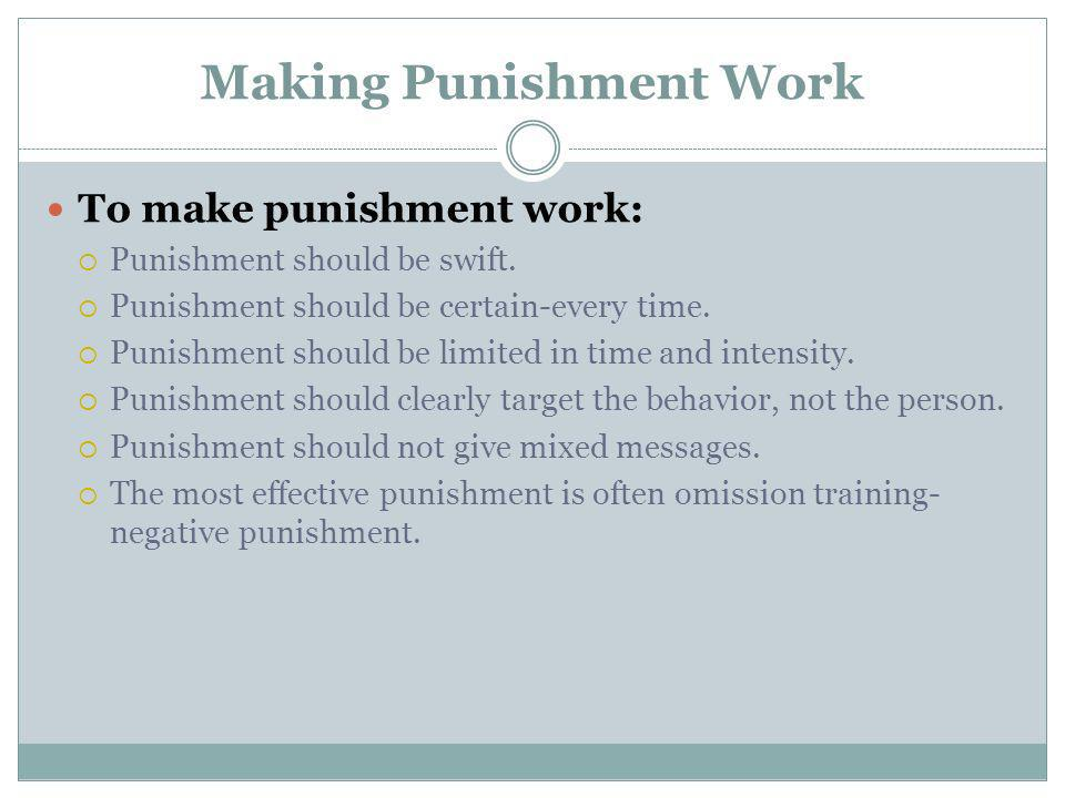 Making Punishment Work