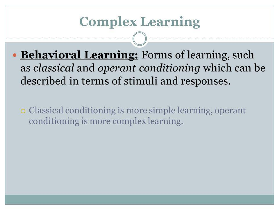 Complex Learning