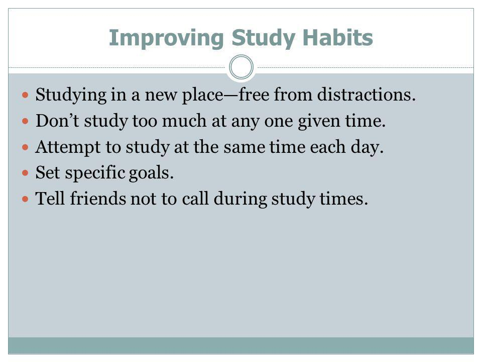 Improving Study Habits