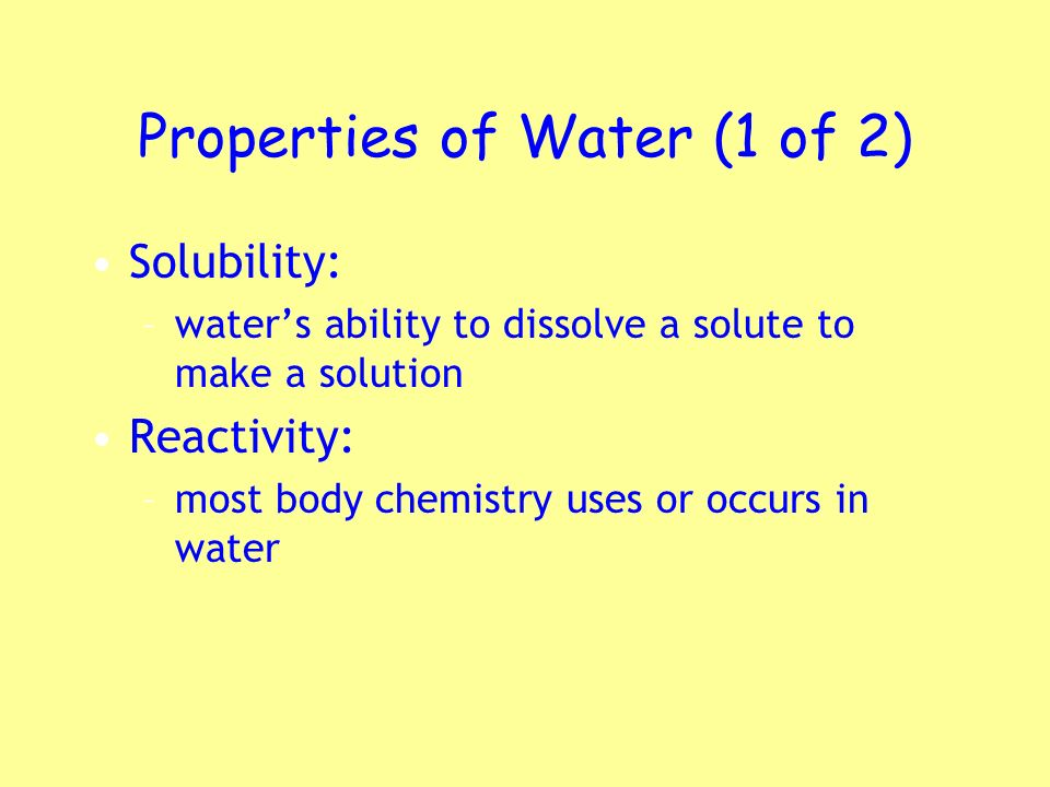 Properties of Water (1 of 2)