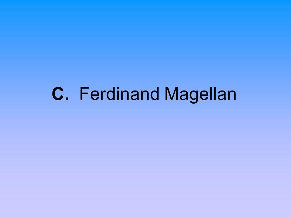 C. Ferdinand Magellan