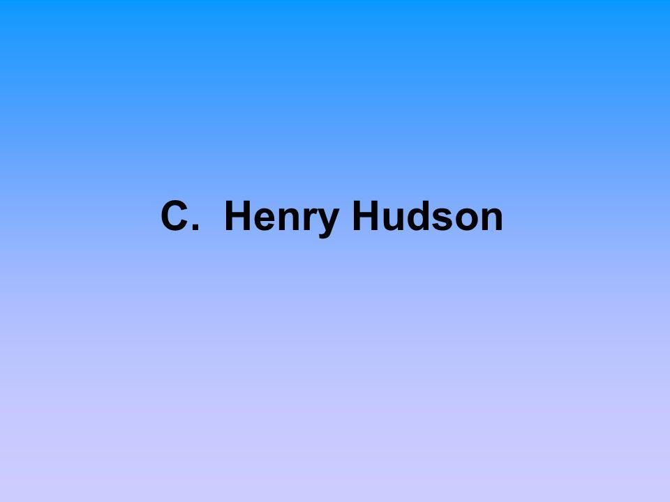 C. Henry Hudson
