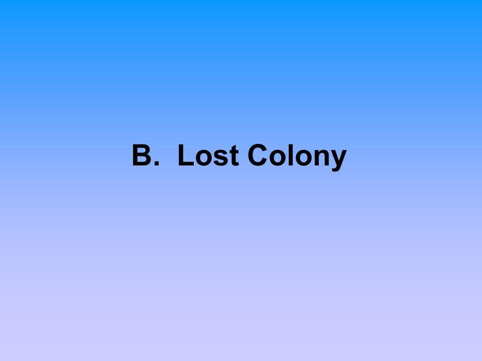 B. Lost Colony