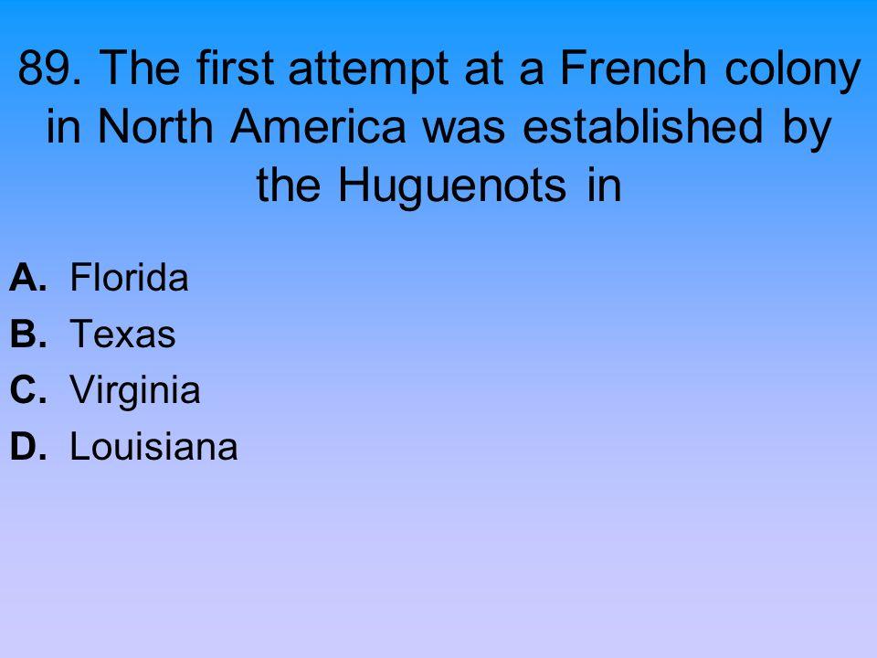 A. Florida B. Texas C. Virginia D. Louisiana