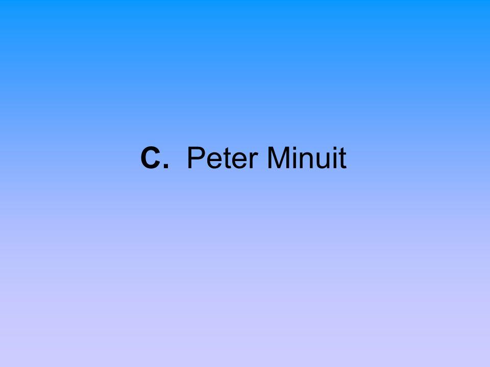 C. Peter Minuit
