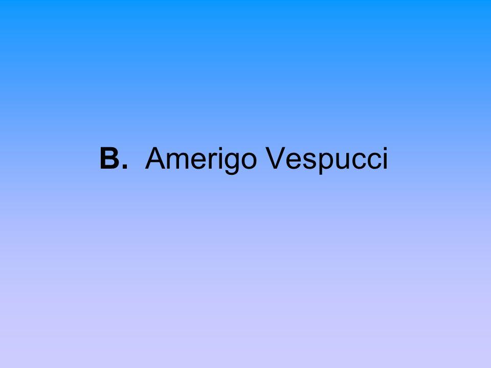 B. Amerigo Vespucci