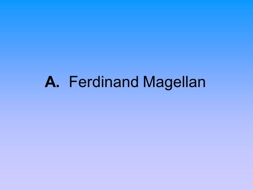 A. Ferdinand Magellan