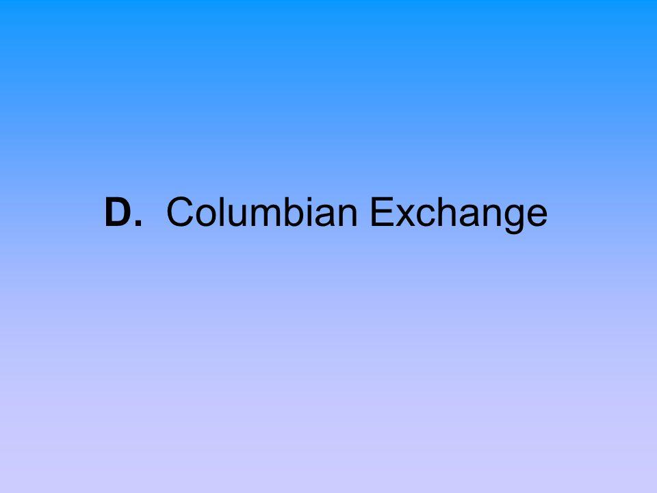 D. Columbian Exchange