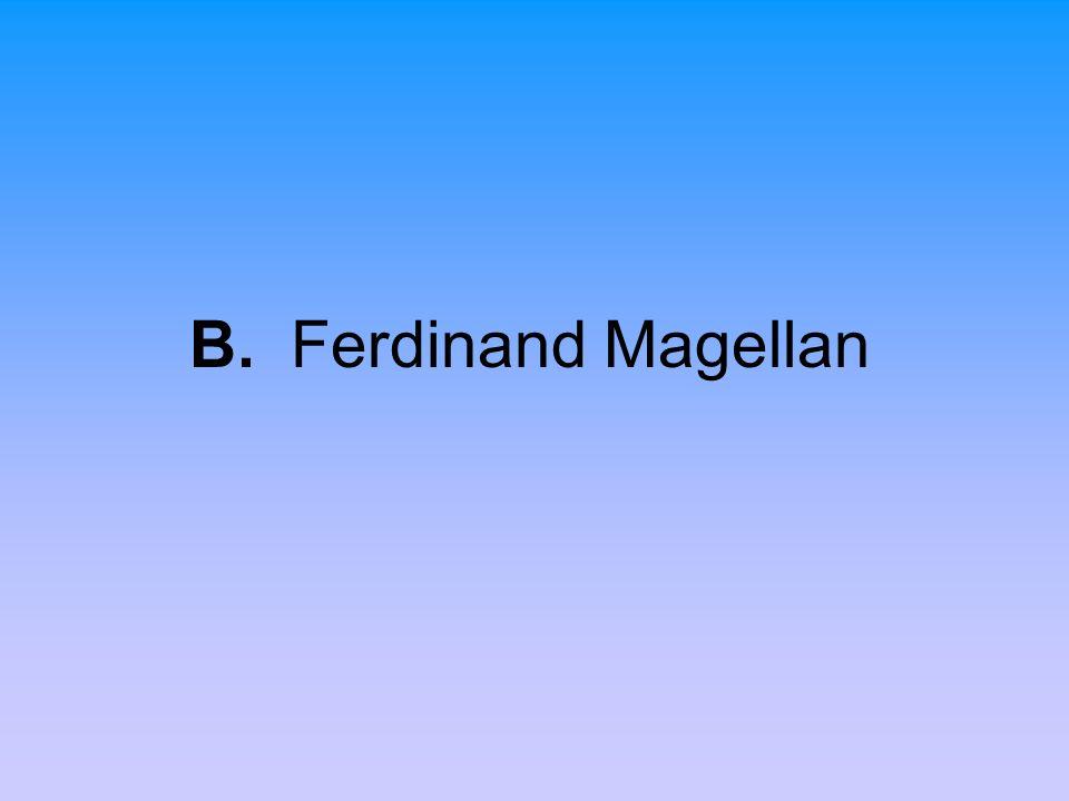 B. Ferdinand Magellan