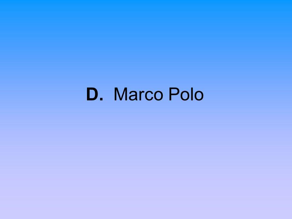 D. Marco Polo