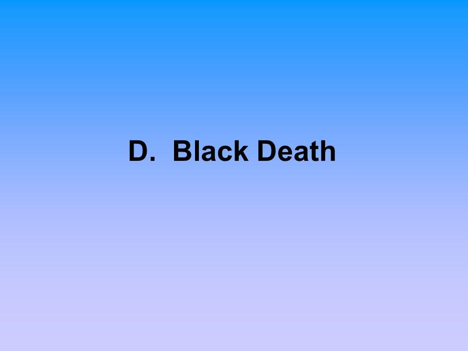 D. Black Death