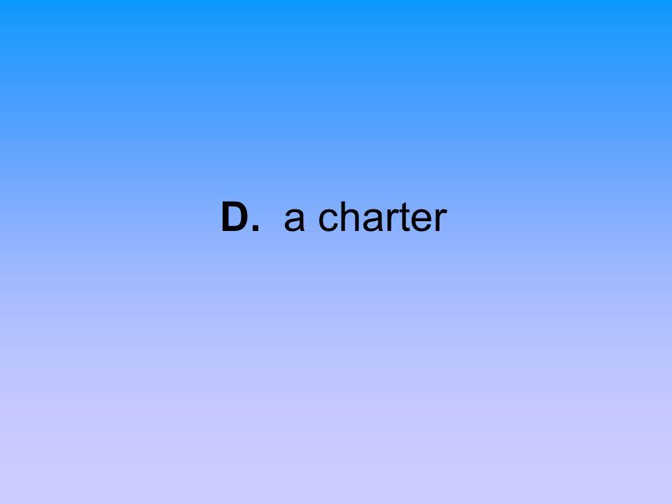 D. a charter