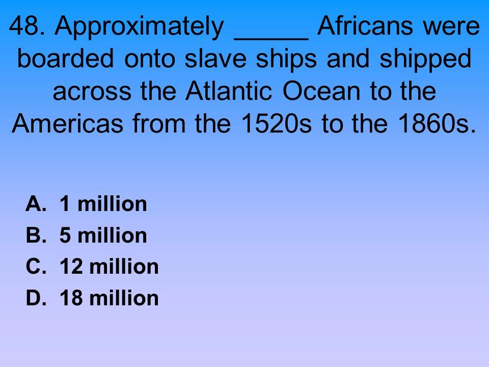 A. 1 million B. 5 million C. 12 million D. 18 million