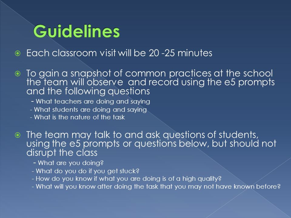 Guidelines Each classroom visit will be 20 -25 minutes
