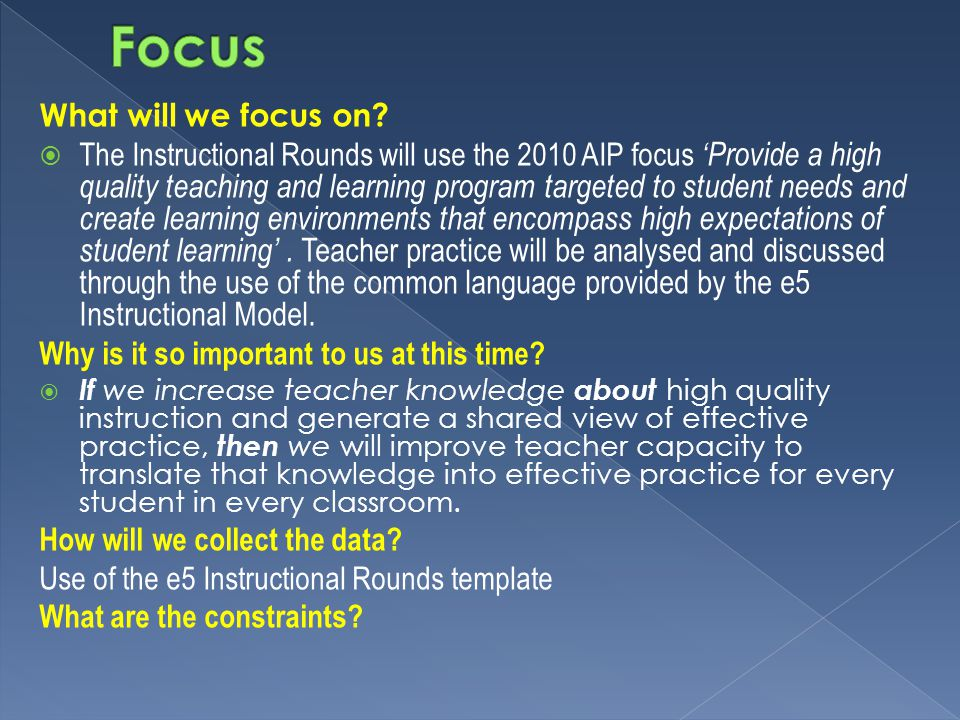 Focus What will we focus on