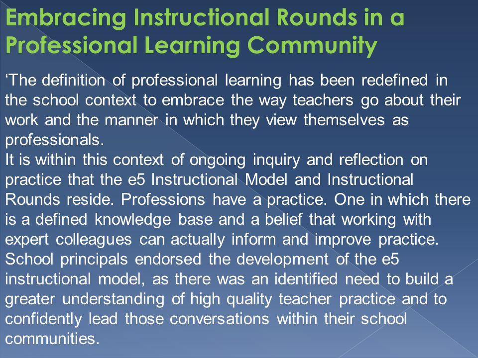 Embracing Instructional Rounds in a Professional Learning Community