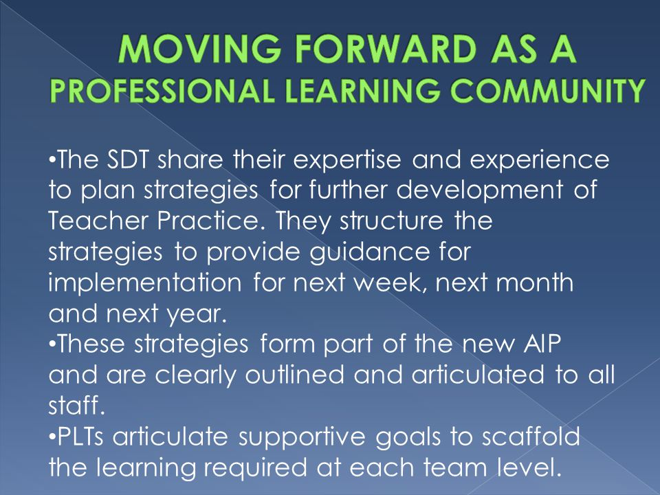 MOVING FORWARD AS A PROFESSIONAL LEARNING COMMUNITY