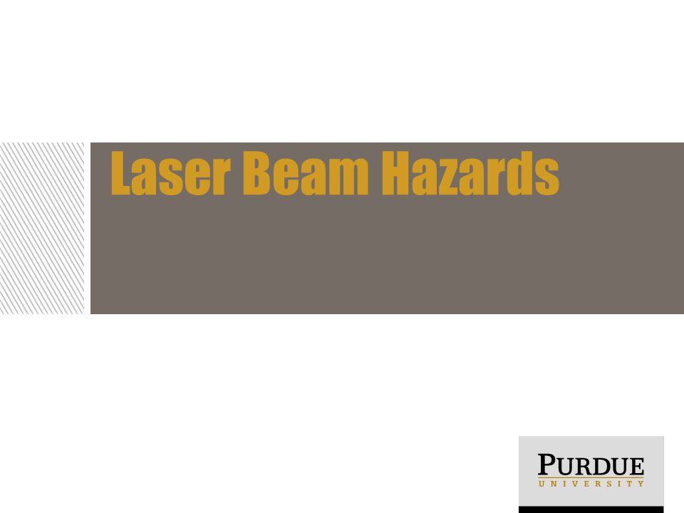 Laser Beam Hazards