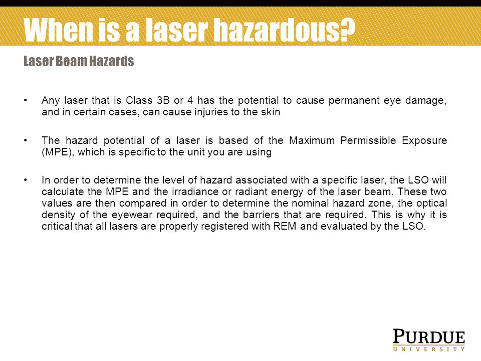 When is a laser hazardous