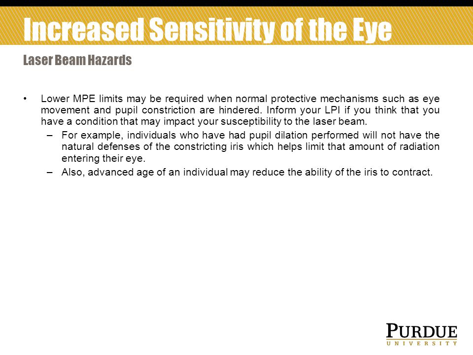 Increased Sensitivity of the Eye