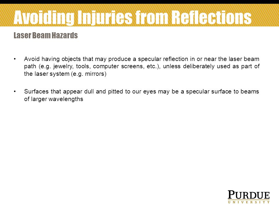 Avoiding Injuries from Reflections