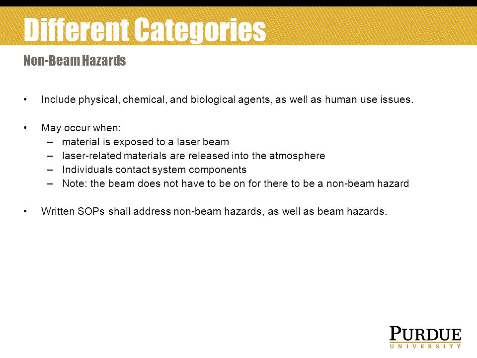 Different Categories Non-Beam Hazards