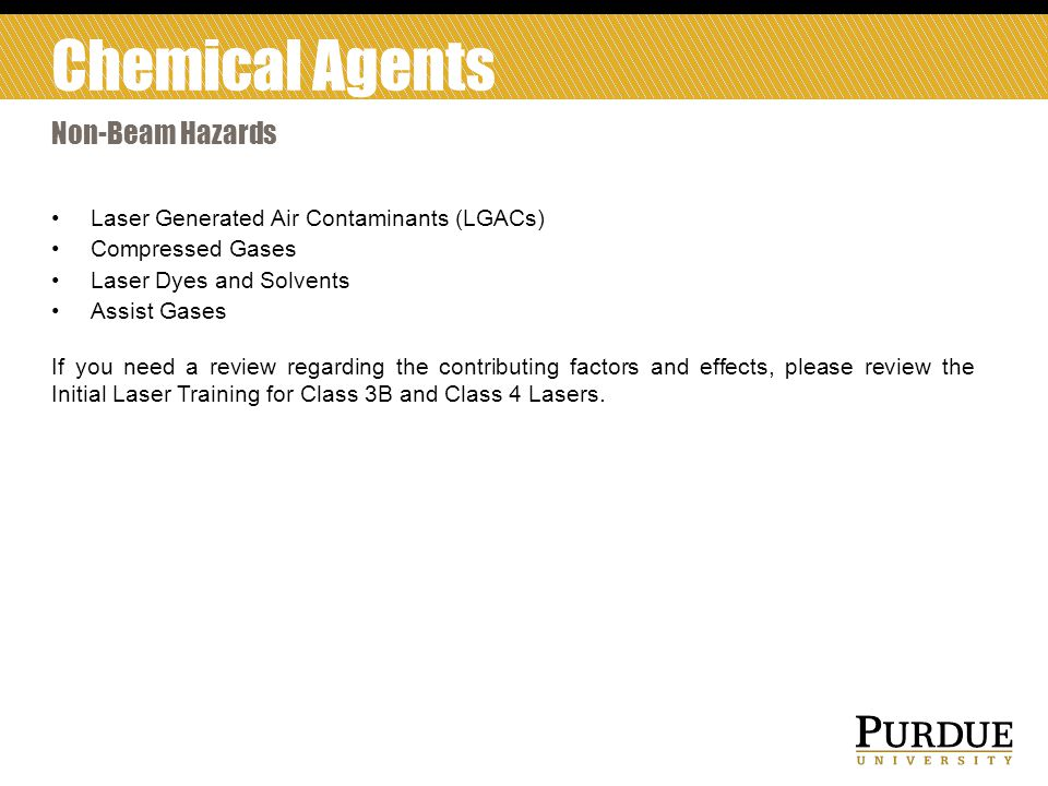 Chemical Agents Non-Beam Hazards