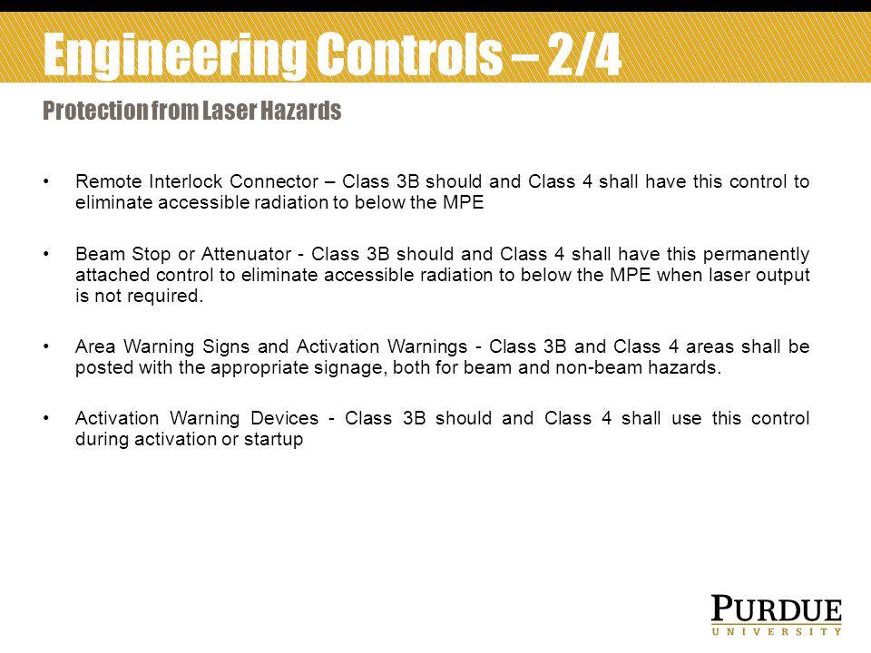 Engineering Controls – 2/4