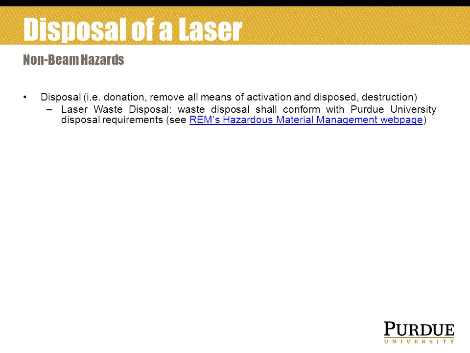 Disposal of a Laser Non-Beam Hazards