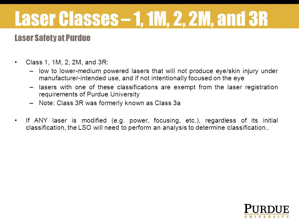 Laser Classes – 1, 1M, 2, 2M, and 3R Laser Safety at Purdue