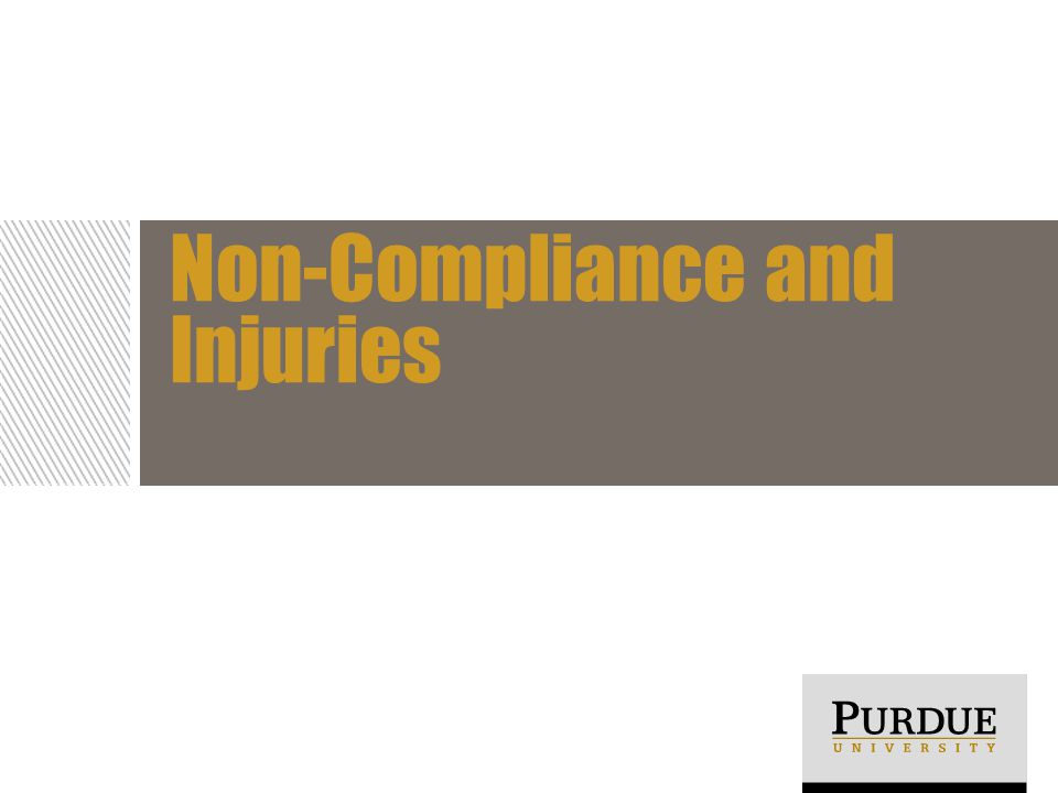 Non-Compliance and Injuries