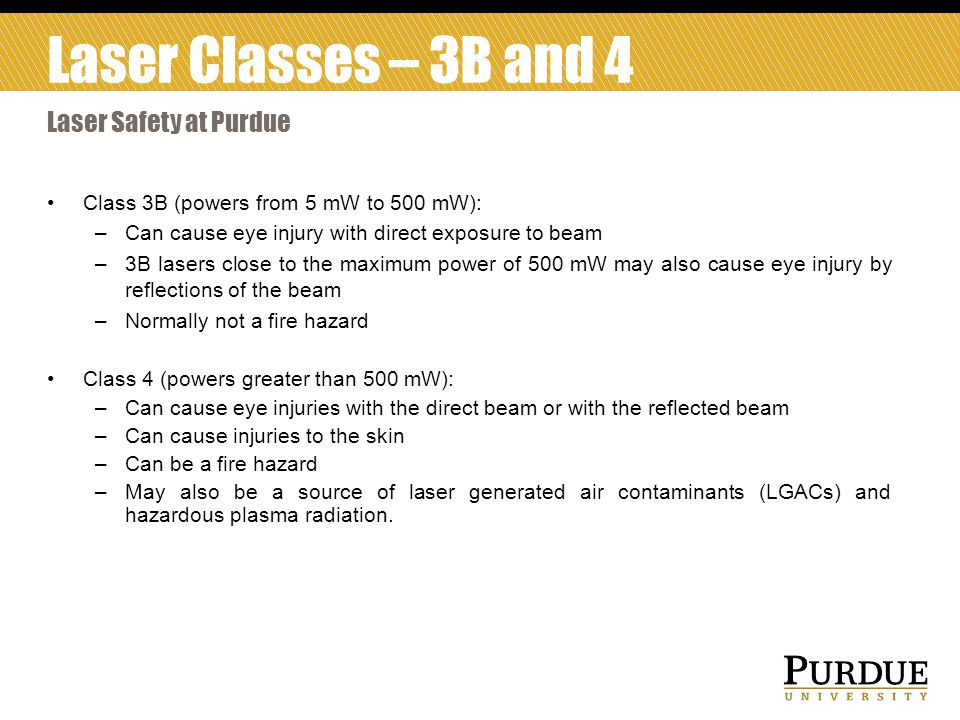 Laser Classes – 3B and 4 Laser Safety at Purdue