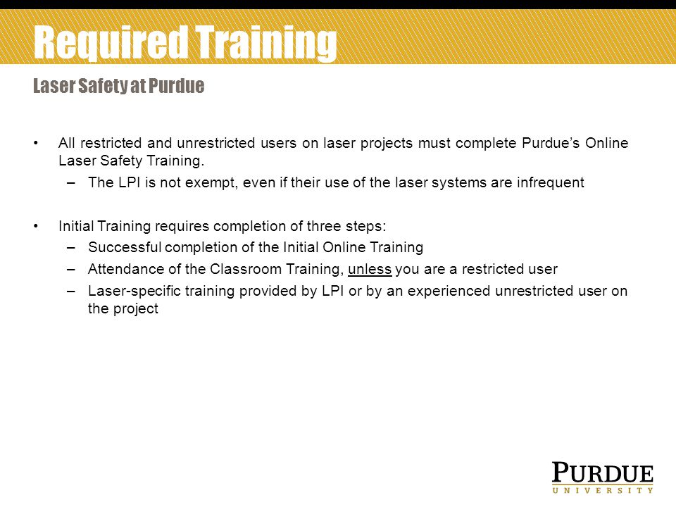 Required Training Laser Safety at Purdue