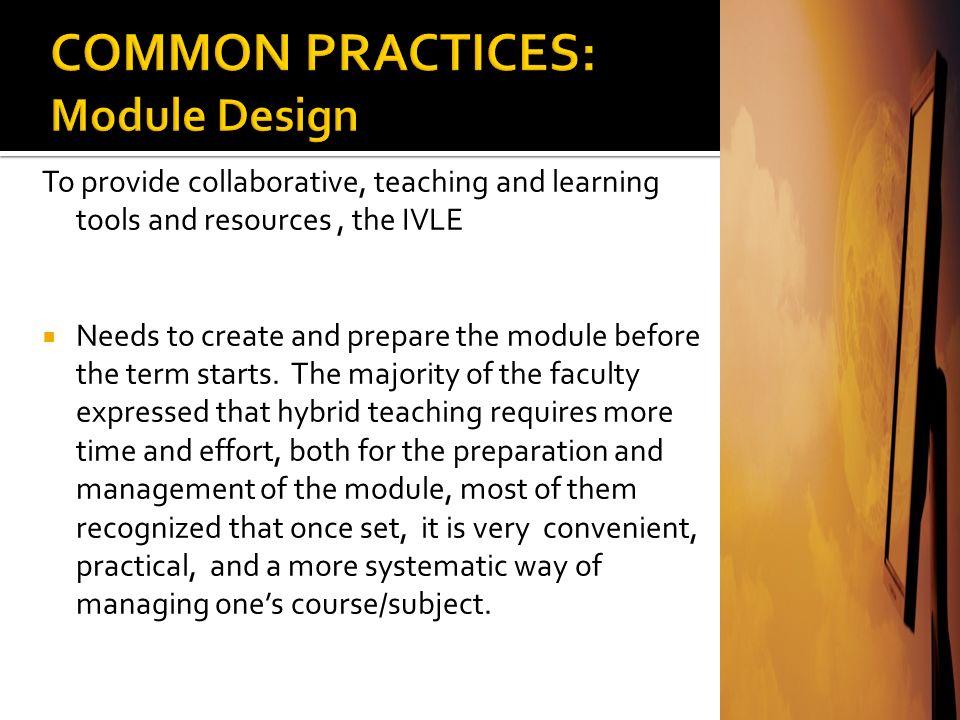 COMMON PRACTICES: Module Design